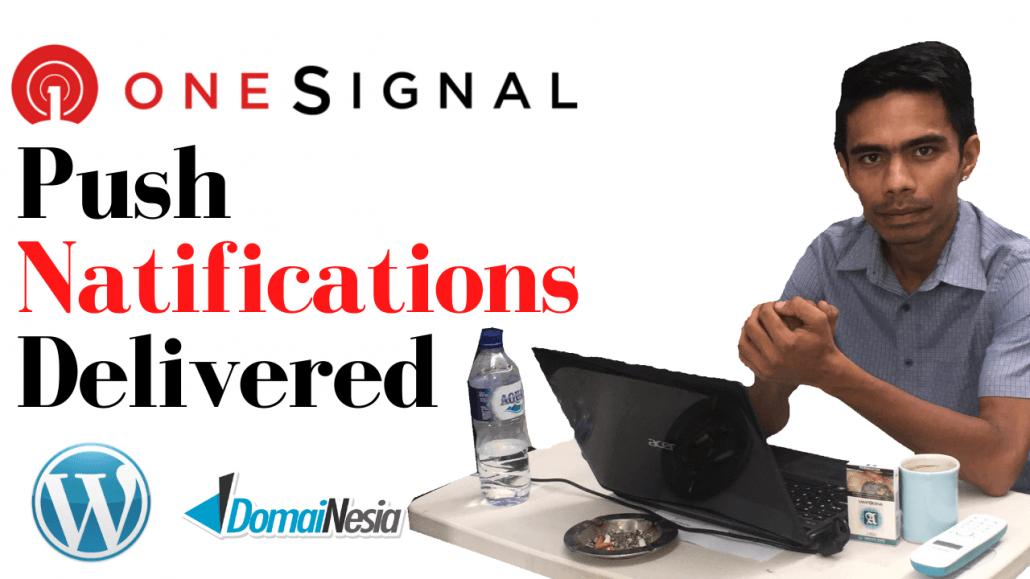 Tutorial-memasang-plugin-One-Signal-Web-Push-Natifications-Delivered-di-Website-WordPress