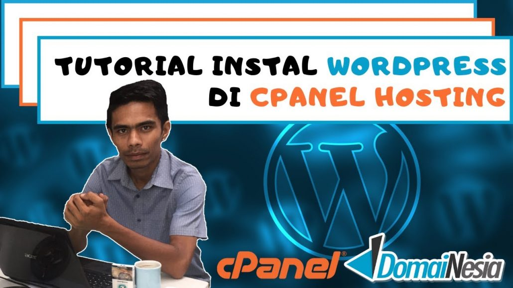 Tutorial Instal WordPress di Cpanel Hosting Domainesia