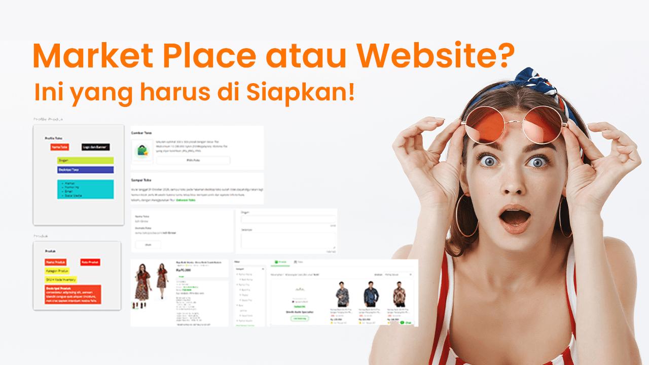 Market Place atau Website. Ini yang harus di Siapkan