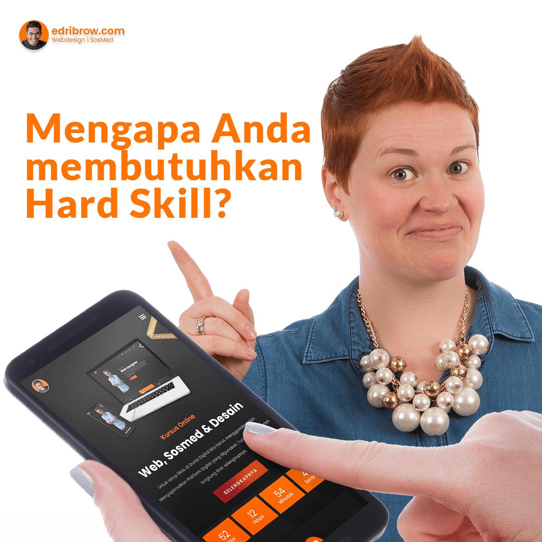 Mengapa Anda membutuhkan Hard Skill